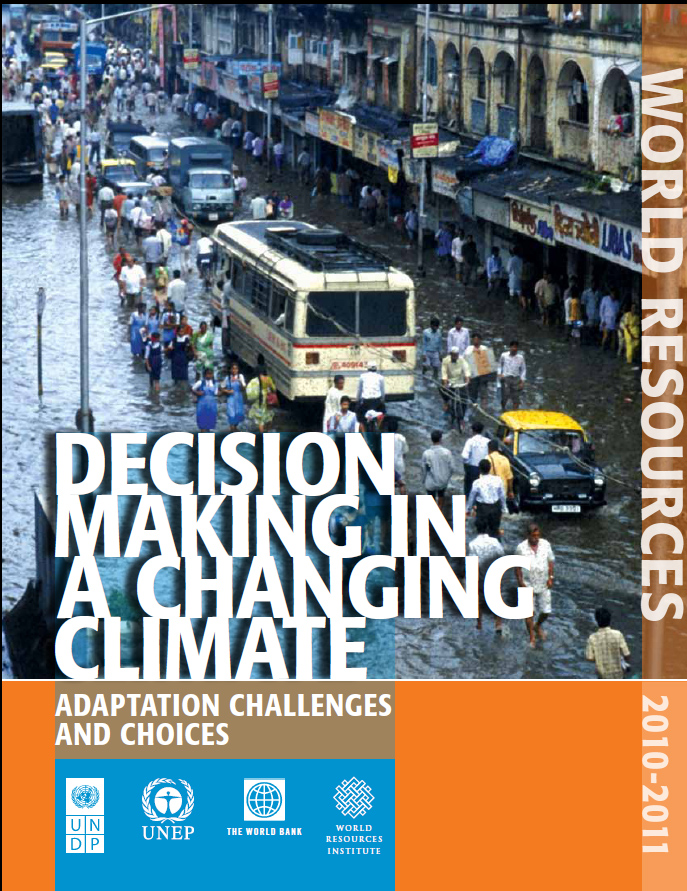 World Resources 2010-2011 - Decision Making in a Changing Climate